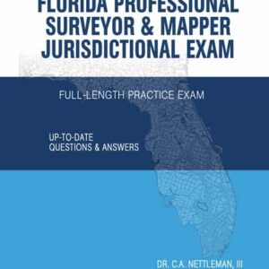 Florida Professional Surveyor & Mapper (PSM) Full Length Practice Exam