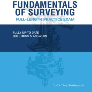 Fundamentals of Surveying Full-Length Practice Exam