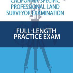 California Specific Professional Land Surveyor Full Length Practice Exam