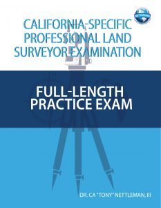 California Specific Professional Land Surveyor Exam Full Length Practice Exam