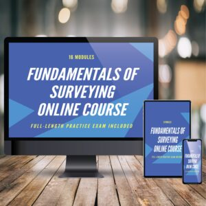 Fundmentals of Surveying Online Prep Course
