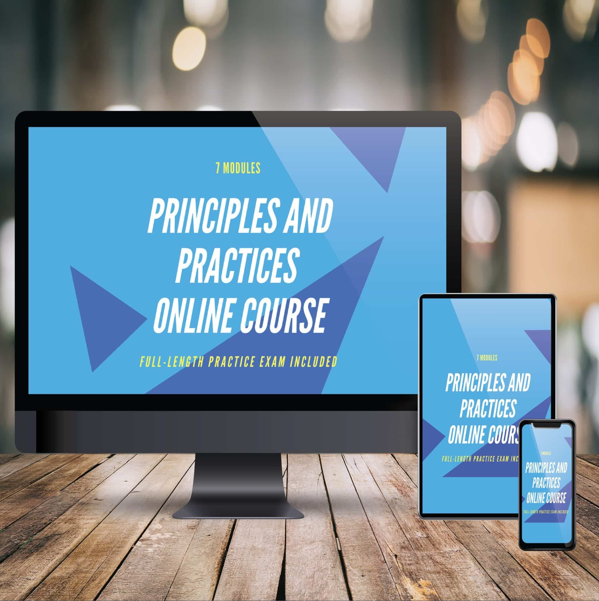Principles and Practices Online Prep Course