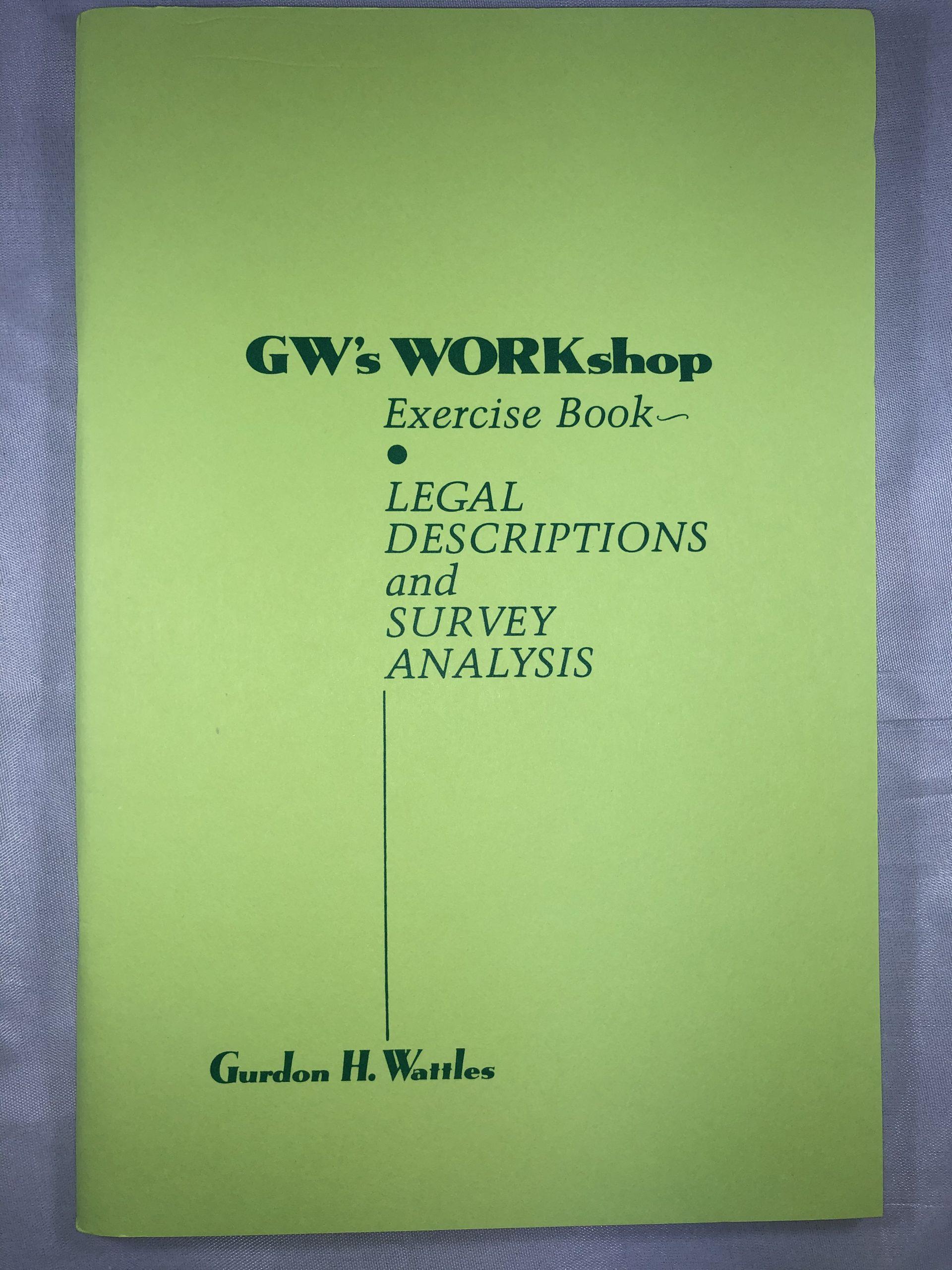 Wattles Legal Descriptions and Survey Analysis